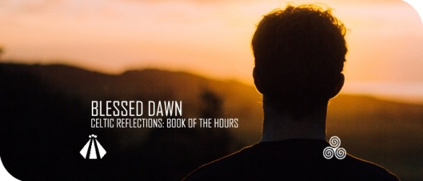 20170720 BLESSED DAWN BOOK OF THE HOURS